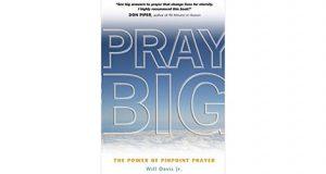 Pray Big by Will Davis Jr