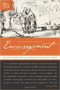 Harold Myra's The One Year Book of Encouragement