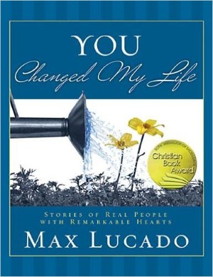 Max Lucado's You Changed My Life book review