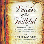 Voices of the Faithful by Beth Moore