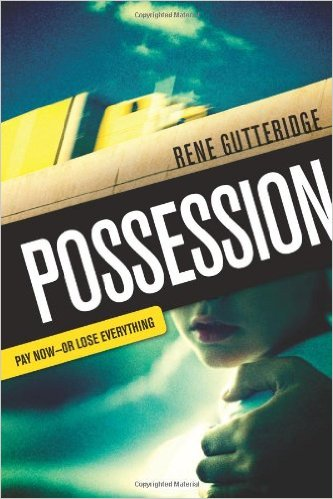 Possession by Rene Gutteridge