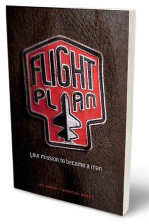 Flight Plan by Lee Burns and Braxton Brady - building boys, making men