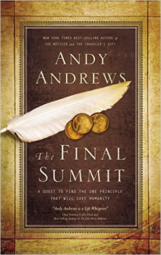The Final Summit by Andy Andrews | BooksCrier