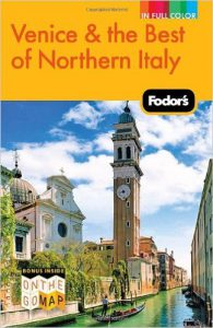 Fodor's Venice and Northern Italy travel guide