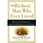 The Richest Man Who Ever Lived by Steven K.Scott