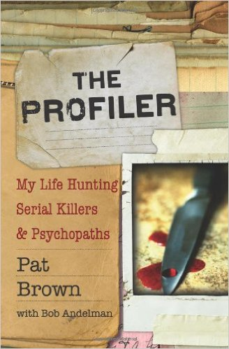 The Profiler by Pat Brown and Bob Andelman