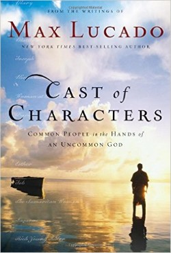 Cast of Characters by Max Lucado, Common People