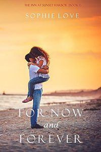 For Now and Forever Book by Sophie Love