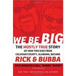 We Be Big by Rick Burgess
