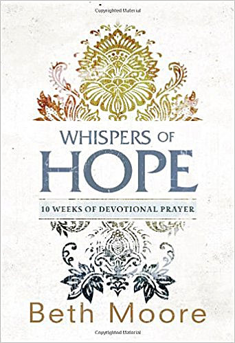 Whispers of Hope by Beth Moore book review
